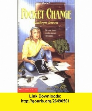 Pocket Change (9780590434195) Kathryn Jensen , ISBN-10: 0590434195  , ISBN-13: 978-0590434195 ,  , tutorials , pdf , ebook , torrent , downloads , rapidshare , filesonic , hotfile , megaupload , fileserve