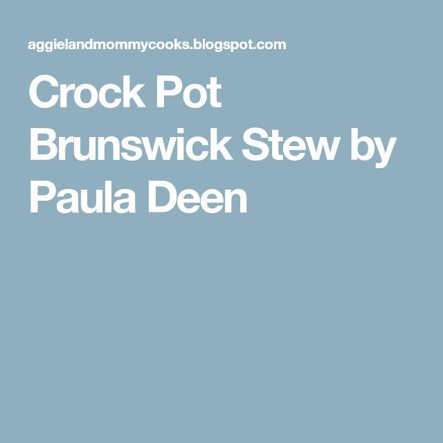 Crock Pot Brunswick Stew by Paula Deen
