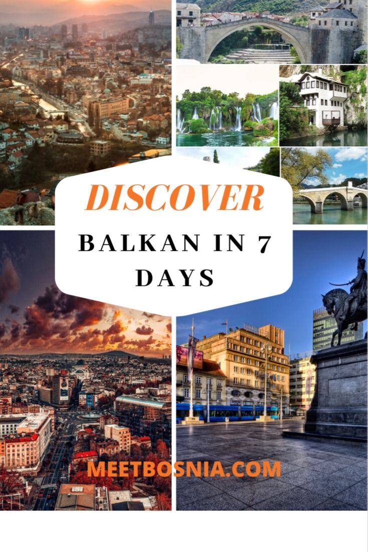 Discover Balkan In 7 Days Serbia Bosnia Croatia Croatia Serbia Balkan