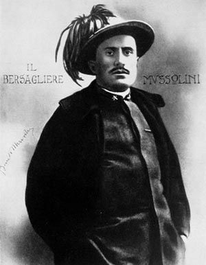 Pictured - A young Benito Mussolini, who fought as a light infantryman in an elite Bersaglieri regiment, distinguished by the ostrich feathers worn on their hats.