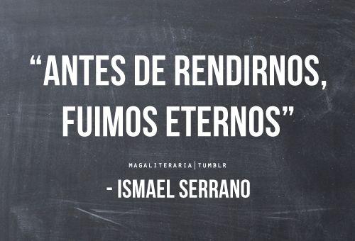 ismael serrano   Tumblr