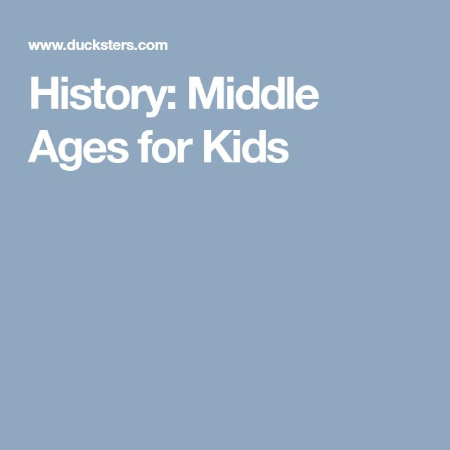 History: Middle Ages for Kids