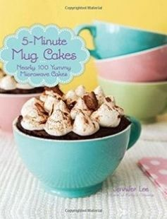 5-Minute Mug Cakes: Nearly 100 Yummy Microwave Cakes free download by Jennifer Lee ISBN: 9781937994983 with BooksBob. Fast and free eBooks download.  The post 5-Minute Mug Cakes: Nearly 100 Yummy Microwave Cakes Free Download appeared first on Booksbob.com.
