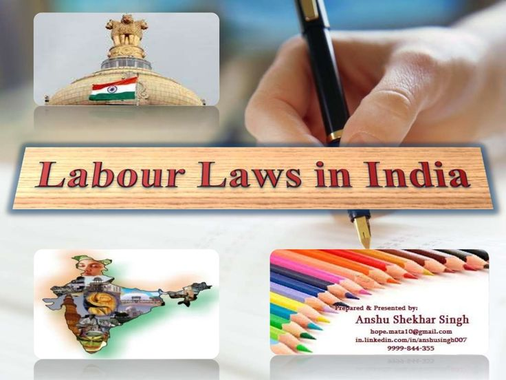 "PPT on ""Labour Laws in India"" by Anshu Shekhar Singh via slideshare"