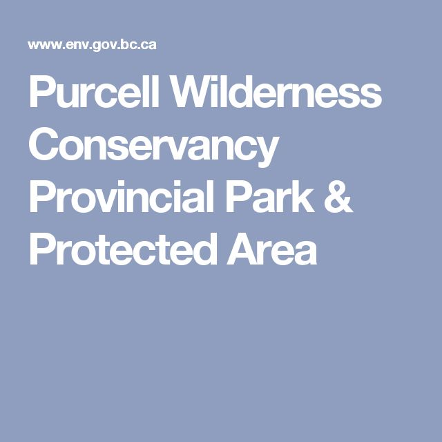Purcell        Wilderness Conservancy Provincial Park & Protected Area