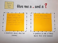"""""""Give Me a . and a ?"""" at the end of a lesson. Students have to write a quick statement about what they've learned and question they could ask a 'buddy' about their learning."""