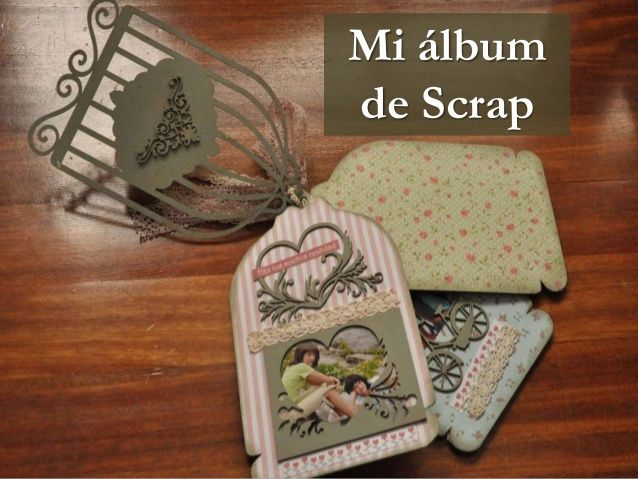 Mi album de Scrap by Caridad Yáñez Barrio via slideshare