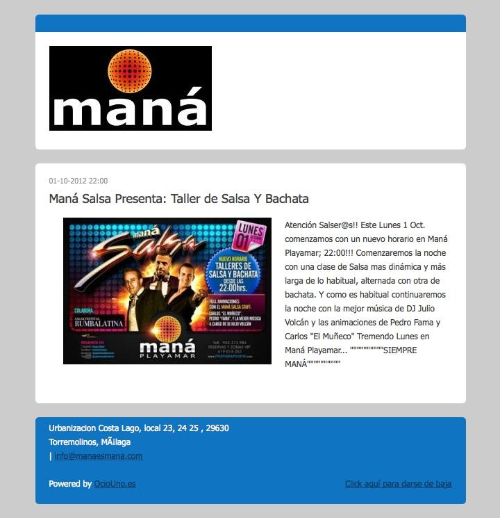 Maná Salsa Presenta: Taller de Salsa Y Bachata mediante newsletter uitilizando OcioUno. Más información en: www.ociouno.es