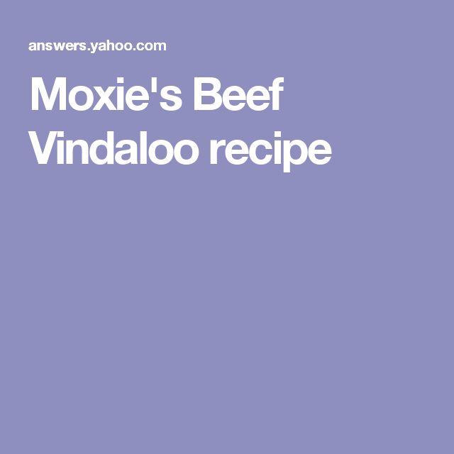 Moxie's Beef Vindaloo recipe
