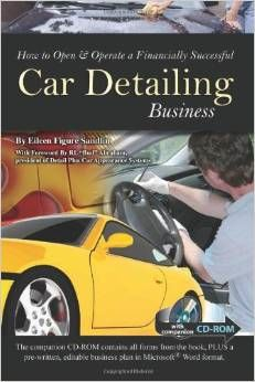 Thinking about opening a car detailing business? Read this first