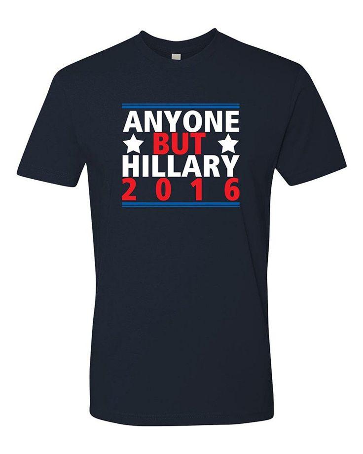 >> Click to Buy << GILDAN Man t shirt  Anyone But Hillary 2016 Presidental Election T-Shirt #Affiliate