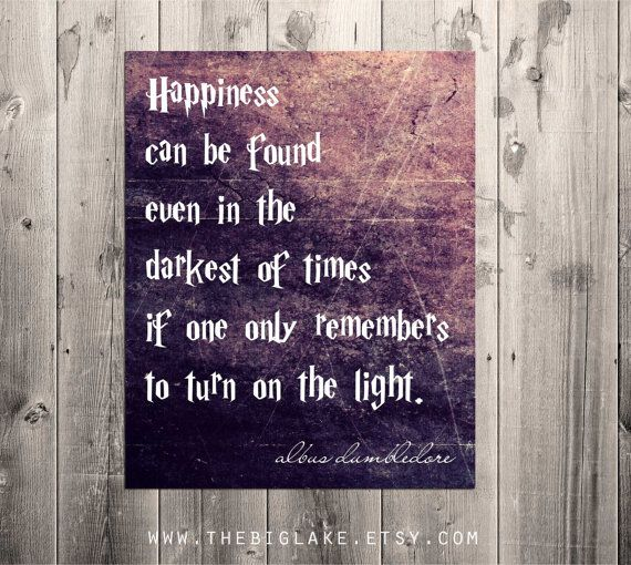 happiness can be found 11x17 - dumbledore quote - harry potter poster - dark - light - magic - book - quote - typography on Etsy, $30.00