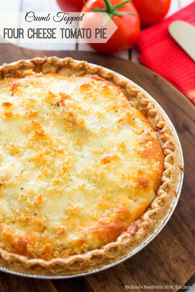 Crumb Topped Four-Cheese Tomato Pie - melissassouthernstylekitchen.com