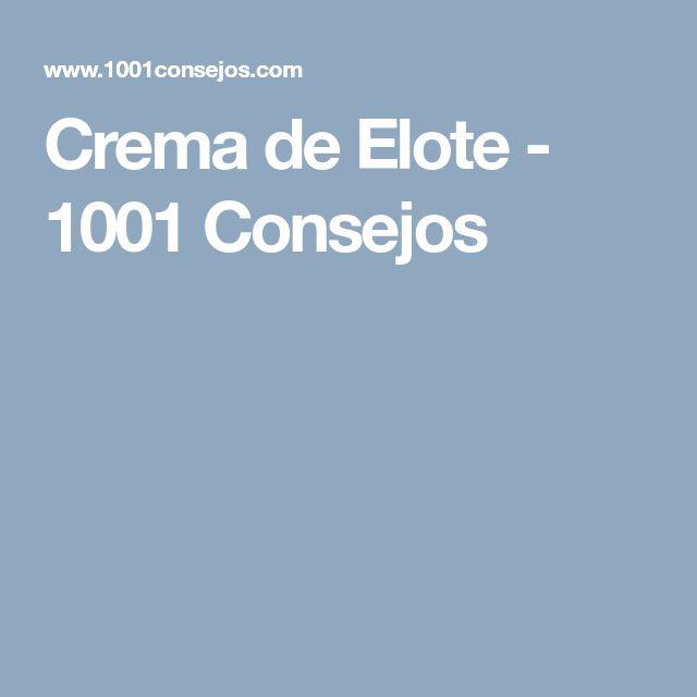 Crema de Elote - 1001 Consejos