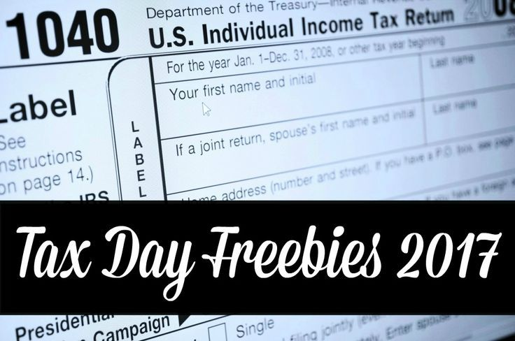 Tax Day Freebies & Offers 2017