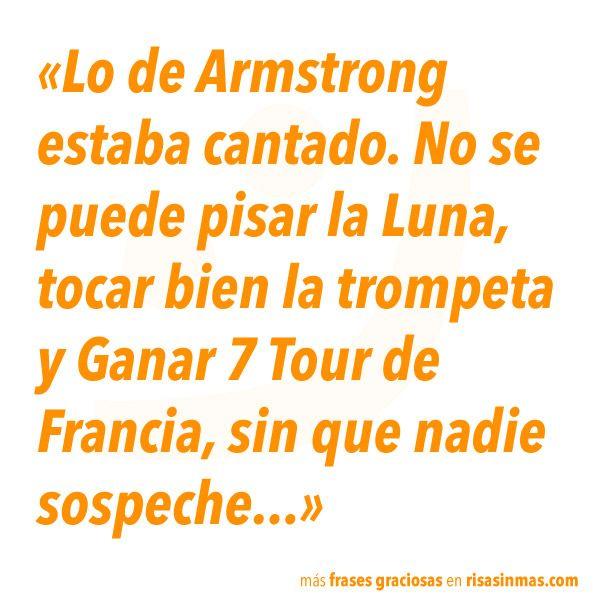 Lo de Armstrong estaba cantado