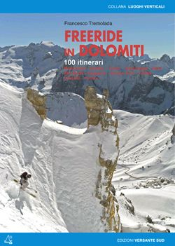 Freeride, skitouring and ice climbing : Freeride in Dolomiti