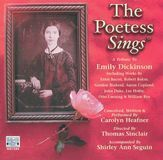 The Poetess Sings (A Tribute to Emily Dickinson) [CD]