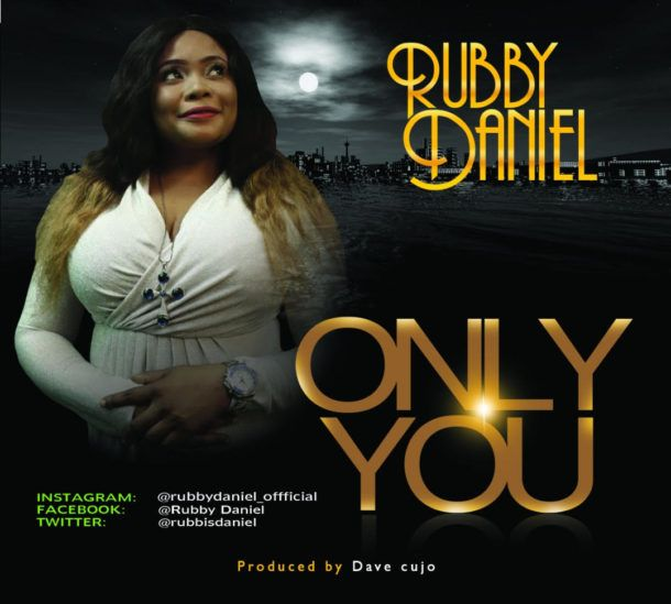 Rubby Daniel - Only You Mp3 download | Music in 2019 | Music