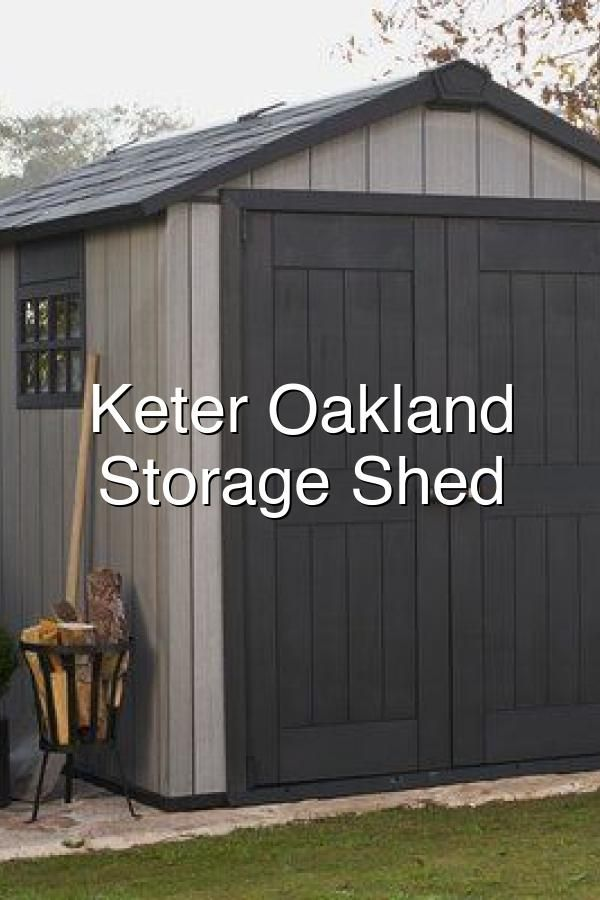Keter Oakland Plastic Storage Shed Wayfair In 2020 Shed Plastic Storage Sheds Storage Shed