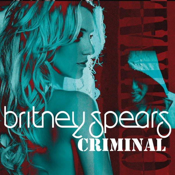 Britney Spears - Criminal - Single : Album Cover Art Download