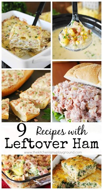 9 Favorite Recipes for Leftover Ham ~ From soups to casseroles to classic ham salad, there's sure to be 1 or 2 ... or 9 ... you'll love!  www.thekitchenismyplayground.com