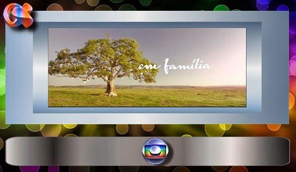 REDE ALPHA TV | O Mundo das Novelas : EM FAMÍLIA | Capítulo 143 - Último Capítulo 18/07/...