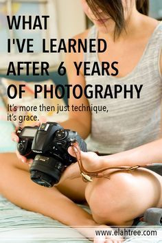What I've Learned After 6 Years of Photography