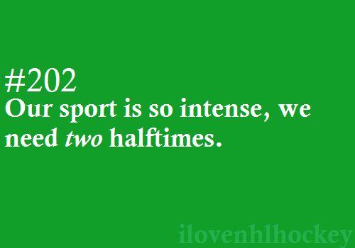 Unlike football.