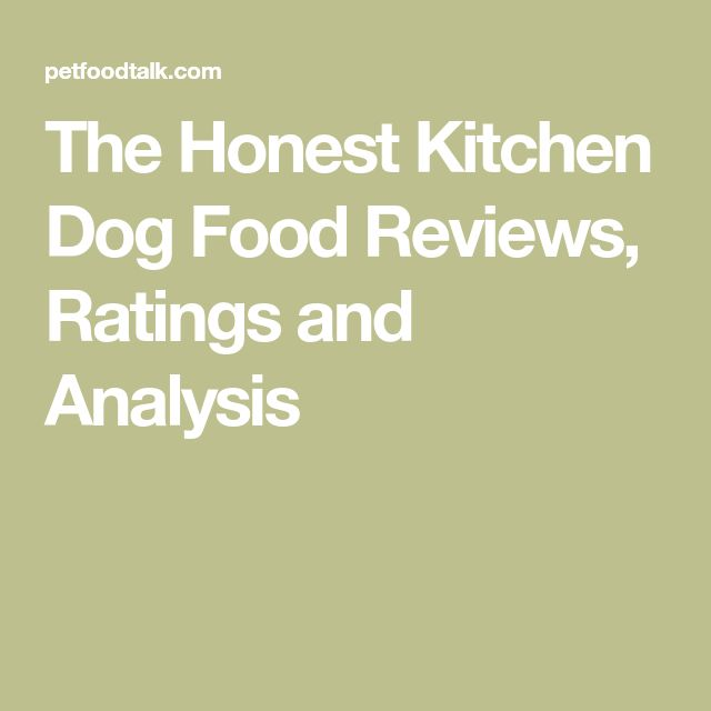 The 25 Best Dog Food Analysis Ideas On Pinterest  Recipe For Dog Fascinating Honest Kitchen Reviews Design Ideas