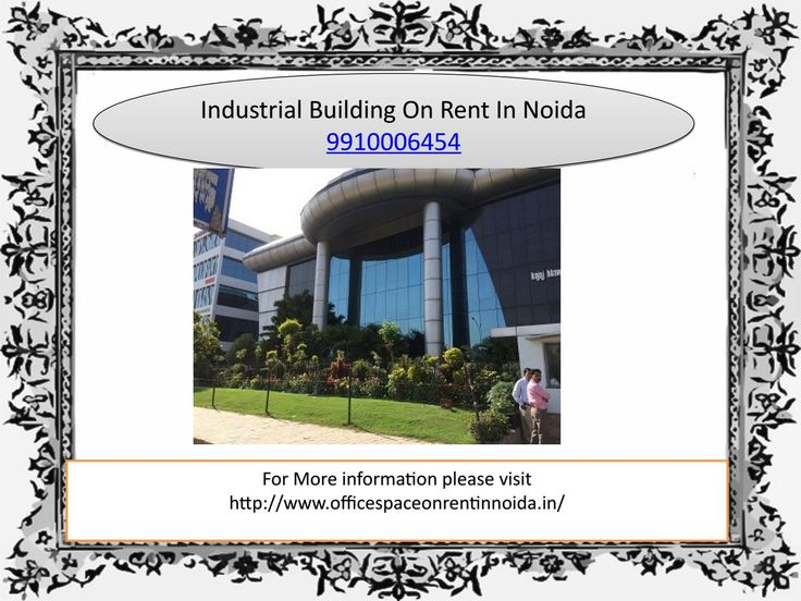 Industrial building on rent in noida 9910006454 in sector 63 noida