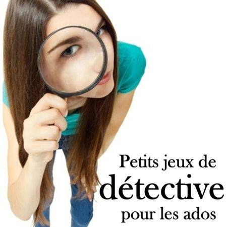 Jeux de détective pour ados