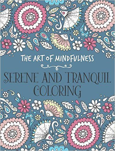 Serene And Tranquil Coloring Art Of Mindfulness Amazonde Michael O Adult ColoringColoring BooksColouringMindfulness