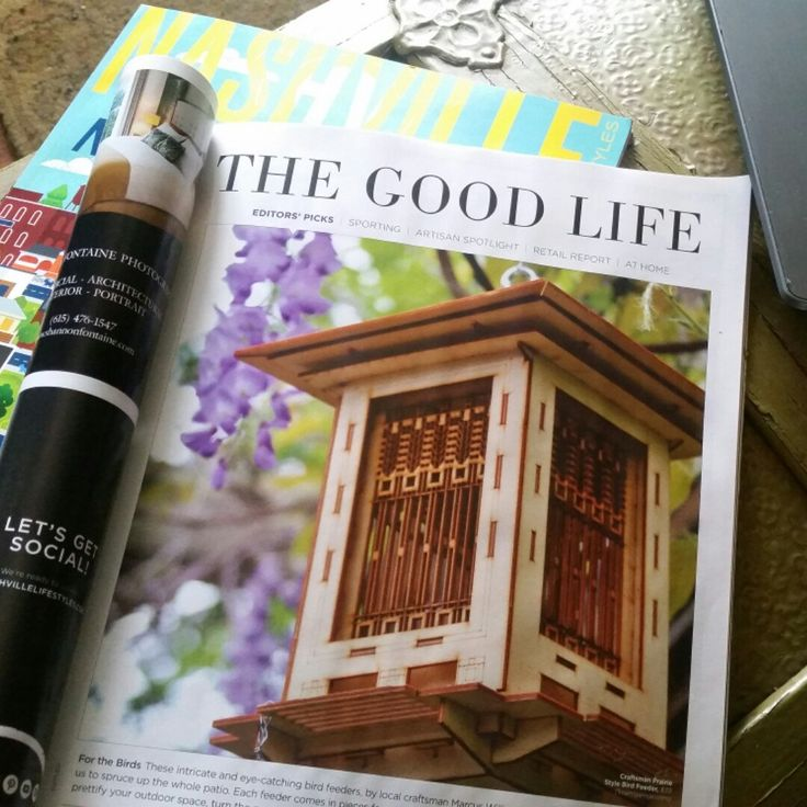 "Was pretty amazing to see our work in print. Local magazine ""Nashville Lifestyles"" features our Craftsman Bird Feeder design among some other great, handmade finds in the region."