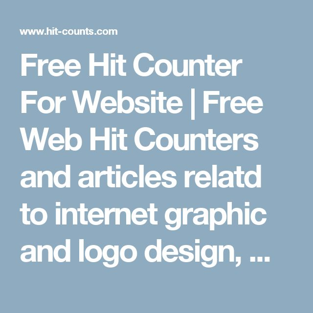 Free Hit Counter For Website   Free Web Hit Counters and articles relatd to internet graphic and logo design, website and information technology