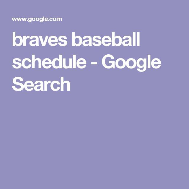 braves baseball schedule - Google Search