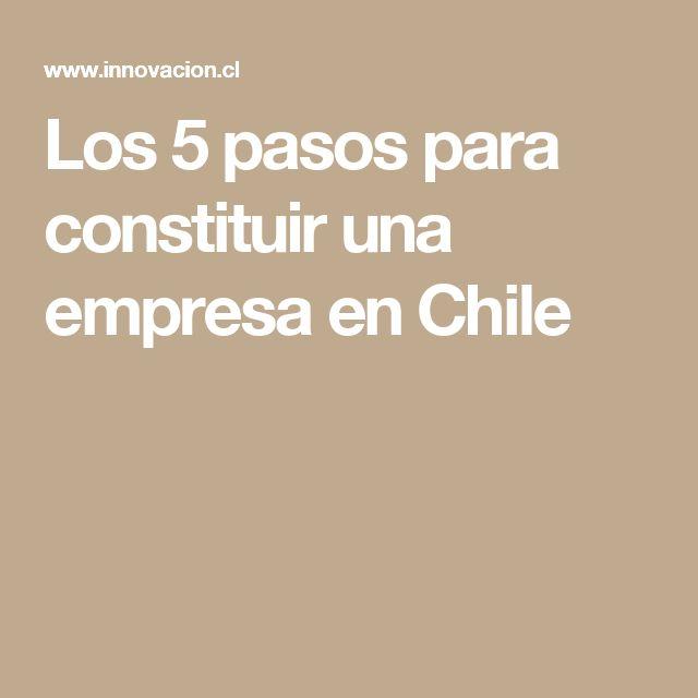 Los 5 pasos para constituir una empresa en Chile