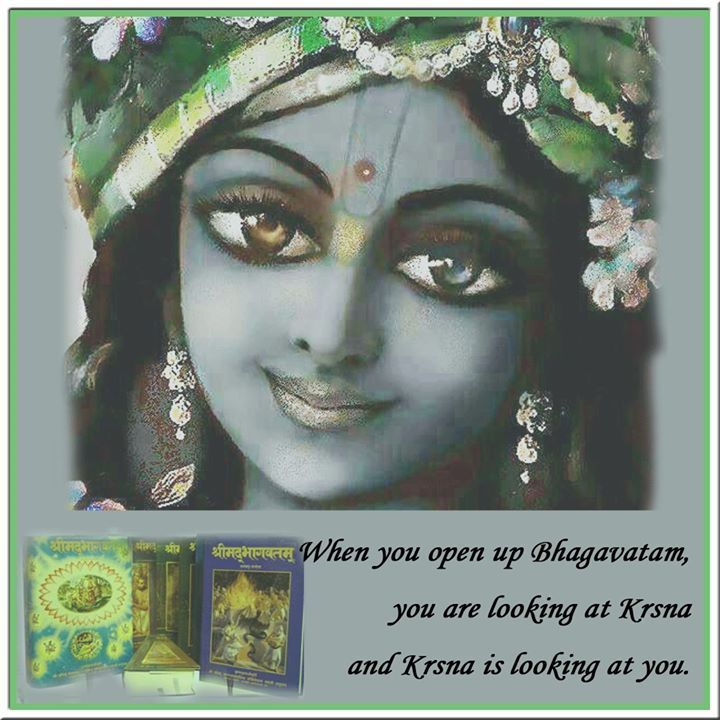 When you open up Bhagavatam...