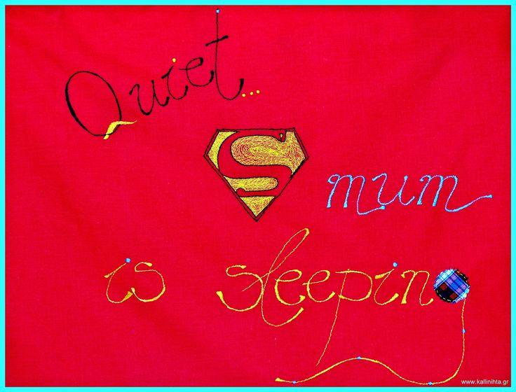 Handmade pillowcase, for Super-mums everywhere !!!