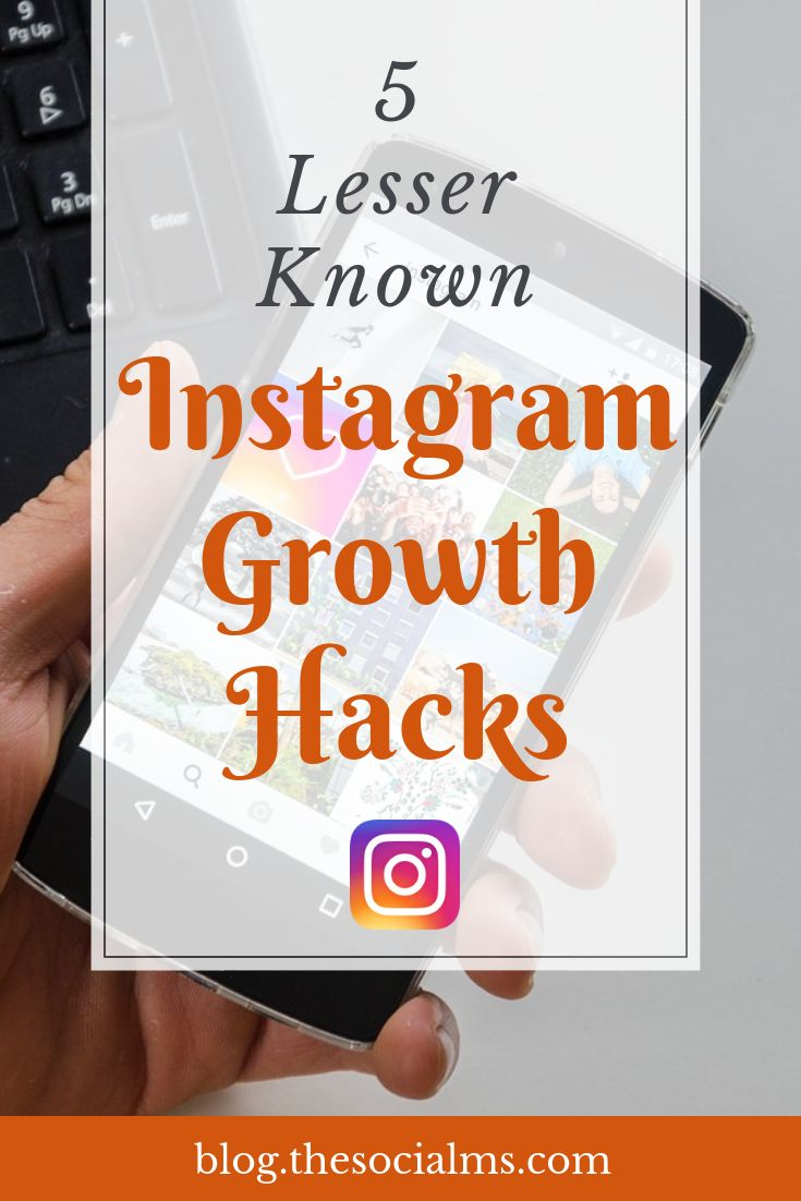 5 Lesser Known Instagram Growth Hacks