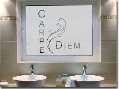 Fensterfolie Carpe Diem