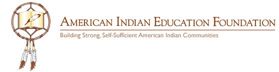 American Indian Education Foundation | Undergraduate and Graduate Scholarships  Applications due in April