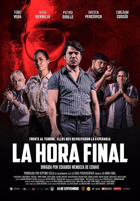 LIMA VAGA: Lanzan afiche oficial de película peruana 'La Hora...