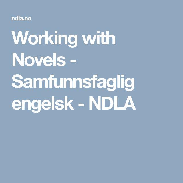 Working with Novels - Samfunnsfaglig engelsk - NDLA