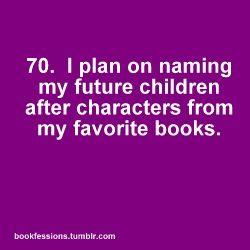 Sherlock, harry, Katniss, Hazel, Sam, Dean, Cas, Rory, Donna... I'm gonna need a lot of kids