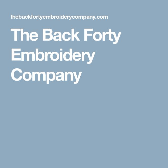 The Back Forty Embroidery Company