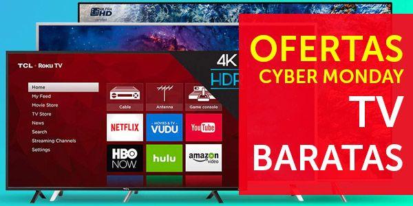 Televisores Cyber Monday 2020 Lista Con Todos Los Tv En Oferta Televisor Tv Ofertas