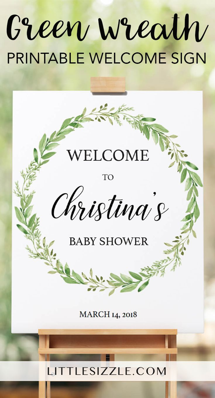 Greenery baby shower welcome sign printable by LittleSizzle. Welcome your baby shower guests to your shower with this editable welcome sign. Easily personalize the sign with the guest of honor's name and the date of the baby shower and print in just minutes. It is perfect for any neutral baby shower, boho baby shower, botanical baby shower or garden baby shower. Add this beautiful decor with watercolor green wreath to your shower and WOW everyone! #babyshowerdecorations #babyshowerdecor