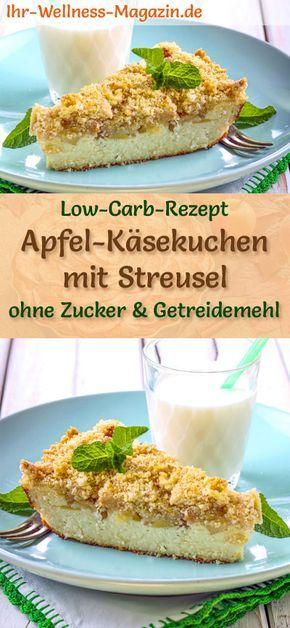 Low Carb Apfel-Käsekuchen mit Streusel – Quarkkuchen-Rezept ohne Zucker