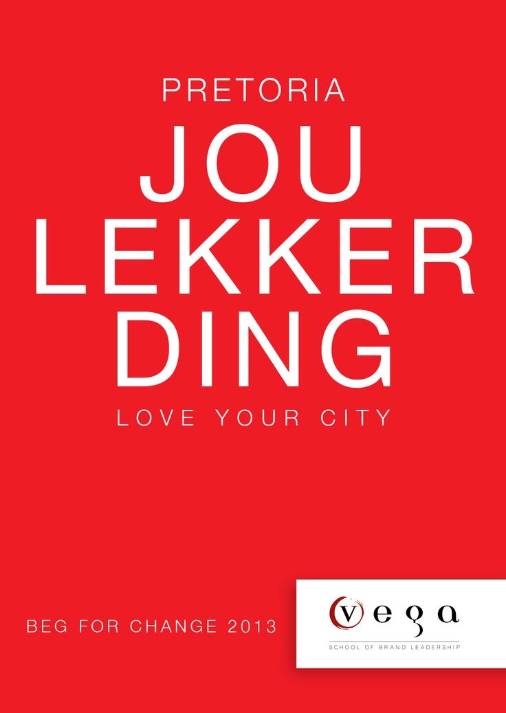 Lekker Pretoria    Vega School of Brand Leadership